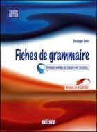 Fiches de grammaire. Grammaire pratique du français avec exercices. Per le Scuole superiori. Con espansione online