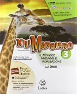 Kilimangiaro. Per la Scuola media. Con e-book. Con espansione online vol.3