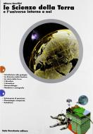 Le scienze della terra e l'universo intorno a noi. Vol. A+B. Per le Scuole superiori