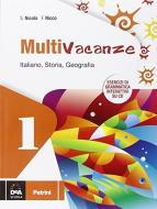 Multivacanze. Italiano, storia e geografia. Per la Scuola media. Con CD-ROM vol.1