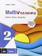 Multivacanze. Italiano, storia e geografia. Per la Scuola media. Con CD-ROM vol.2