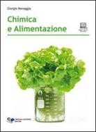 Chimica e alimentazione. Con espansione online. Per gli Ist. professionali alberghieri