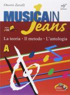 Musica in jeans. La teoria, il metodo, l'antologia. Vol. A-B-Mozart in jeans. Per la Scuola media