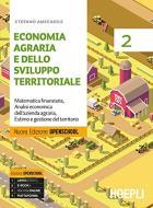 Economia agraria e dello sviluppo territoriale. Ediz. Openschool. Per gli Ist. professionali per l'agricoltura. Con e-book. Con espansione online vol.2