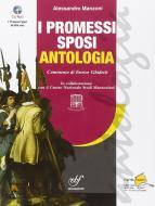 I Promessi sposi. Ediz. antologica. Con CD Audio