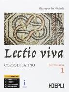 Lectio viva. Eserciziario. Corso di latino. Per i Licei. Con e-book. Con espansione online. Con Libro: Versioni per il recupero e l'approfondimento vol.1