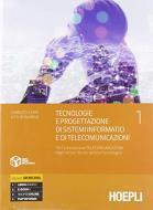 Tecnologie e progettazione di sistemi informatici e di telecomunicazioni. Per l'articolazione telecomunicazioni degli istituti tecnici settore tecnologico. Per gli I vol.1