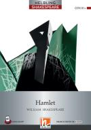 Hamlet. Level 6 (B1+). Helbling Shakespeare series. Con e-book. Con espansione online