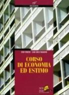 Corso di economia ed estimo. Con espansione online. Per gli Ist. tecnici per geometri