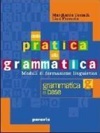 Dalla pratica alla grammatica