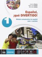 Español, ¡que divertido! Libro del alumno y cuaderno. Per la Scuola media. Con e-book. Con espansione online vol.1