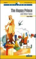 The happy prince and other tales. Con espansione online. Con CD Audio
