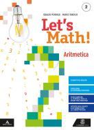 Let's math! Aritmetica e Geometria. Per la Scuola media. Con e-book. Con espansione online. Con DVD-ROM vol.2