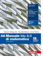 Manuale blu 2.0 di matematica. Per le Scuole superiori. Con e-book. Con espansione online vol.4