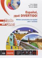 Español, ¡que divertido! ¡Todo en uno. Per la Scuola media! Con e-book. Con espansione online
