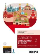 Davajte! Comunicare in russo. Corso di lingua e cultura russa. Con CD Audio formato MP3 vol.2