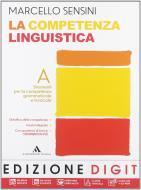 La competenza linguistica. Con quaderno di lavoro-Mappe DSA. Per la Scuola media. Con DVD-ROM. Con espansione online