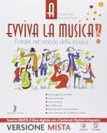 Evviva la musica. Vol. A-B-Quaderno delle competenze. Per la Scuola media. Con e-book. Con espansione online