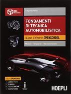 Fondamenti di tecnica automobilistica. Motori, impianti, manutenzione. Con espansione online. Per gli Ist. professionali per l'industria e l'artigianato