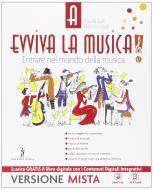 Evviva la musica. Per la Scuola media. Con e-book. Con espansione online vol.1