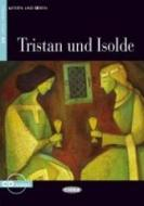 Tristan und Isolde. Con CD Audio