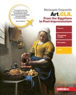 Art.CLIL. From the Egyptian to Post-impressionism. Per il secondo biennio delle Scuole superiori. Con e-book. Con espansione online
