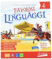 Favolosi linguaggi. Linguaggi-Riflessione linguistica-Laboratori-Favolosi linguaggi facile. Per la 4ª classe elementare. Con e-book. Con espansione online. Con DVD-R