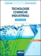 Tecnologie chimiche industriali. Per gli Ist. tecnici e professionali. Con e-book. Con espansione online vol.1