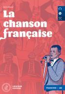 La chanson francaise. Niveau A2 (faux débutant). Con e-book. Con espansione online