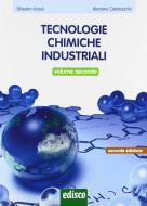 Tecnologie chimiche industriali. Per gli Ist. tecnici e professionali. Con e-book. Con espansione online vol.2