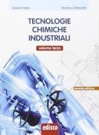 Tecnologie chimiche industriali. Con e-book. Con espansione online. Per gli Ist. tecnici e professionale vol.3