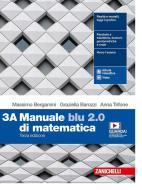 Manuale blu 2.0 di matematica. Per le Scuole superiori. Con e-book. Con espansione online vol.3