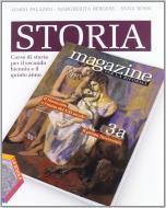 Storia magazine. Ediz. riforma. Per le Scuole superiori. Con espansione online vol.3