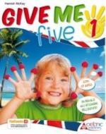 Give me five. Con CD Audio. Per la 1ª classe elementare