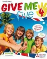 Give me five. Per la 4ª classe elementare