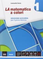 La matematica a colori. Ediz. azzurra. Per le Scuole superiori. Con e-book. Con espansione online vol.1