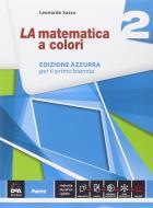 La matematica a colori. Ediz. azzurra. Per le Scuole superiori. Con e-book. Con espansione online vol.2