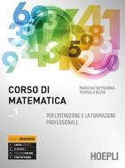 Corso di matematica. Per gli Ist. professionali. Con e-book. Con espansione online vol.1