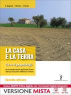 La casa e la terra. Per la 3ª classe degli Ist. tecnici per geometri a indirizzo costruzioni. Con e-book. Con espansione online