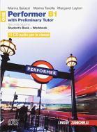 Performer B1. Updated with new preliminary tutor. Per le Scuole superiori. 11 CD Audio vol.1