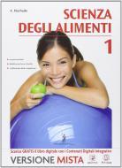 Scienza degli alimenti. Per le Scuole superiori. Con e-book. Con espansione online vol.1