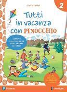 Tutti in vacanza con Pinocchio. Per la Scuola elementare. Con e-book vol.2