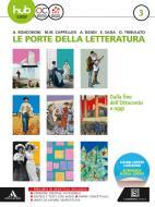 Le porte della letteratura. Per le Scuole superiori. Con e-book. Con espansione online vol.3
