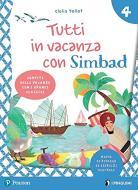 Tutti in vacanza con Simbad. Per la Scuola elementare. Con e-book vol.4