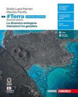#Terra. La dinamica esogena-Interazioni tra geosfere. Ediz. azzurra. Per il triennio delle Scuole superiori. Con e-book. Con espansione online