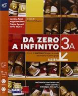 Da zero a infinito. Extrakit-Openbook-Quaderno. Per la Scuola media. Con e-book. Con espansione online vol.3
