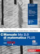 Manuale blu 2.0 di matematica. Ediz. PLUS. Con Tutor. Per le Scuole superiori. Con e-book. Con espansione online vol.C