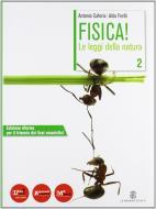Fisica! Le leggi della natura. Per le Scuole superiori. Con DVD-ROM. Con espansione online vol.2