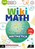 Wiki math. Artimetica-Geometria. Per la Scuola media. Con e-book. Con espansione online vol.2