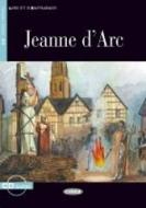 Jeanne d'Arc. Con CD Audio